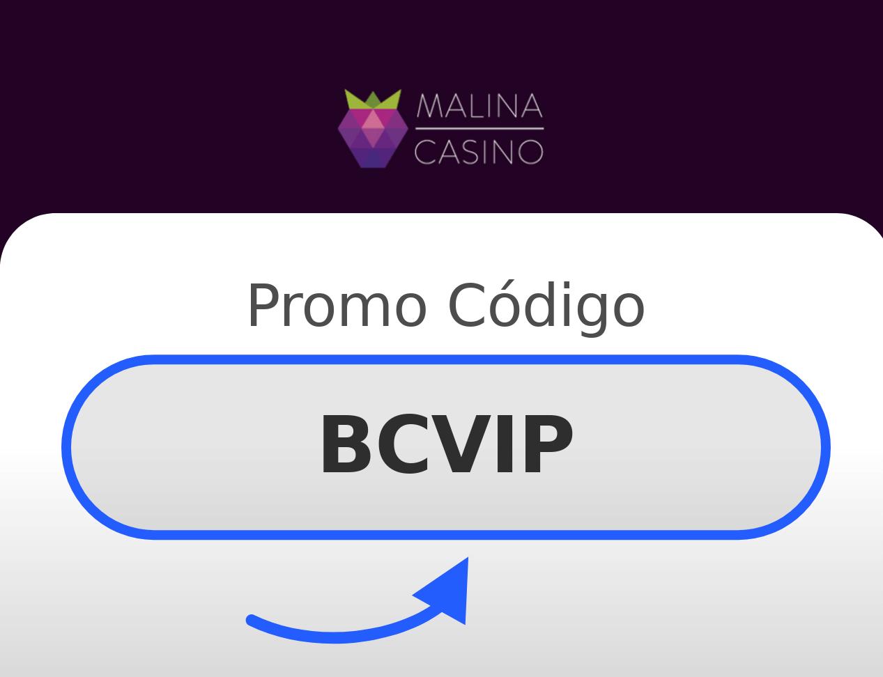Malina Casino Promo Código